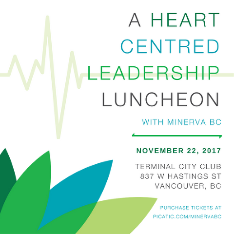 Join Minerva BC's fall fundraiser at the Heart Centred Leadership Luncheon